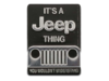 "Magnet-Pin ""It's a Jeep thing..."" Format: ca. 60 x 80 mm, Schwarz/Silber"